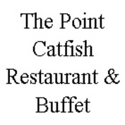 The Point Catfish Restaurant & Buffet