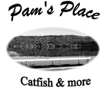 Pam's Place Catfish & More