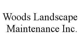 Woods Landscape Maintenance Inc.