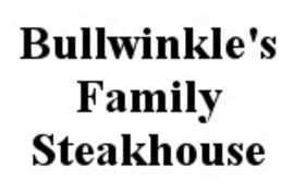 Bullwinkle's Family Steakhouse