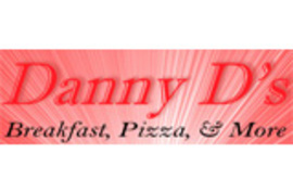 Danny D's Breakfast, Pizza & More