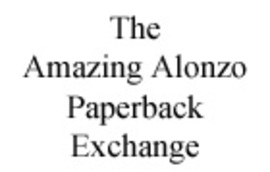 The Amazing Alonzo Paperback Exchange